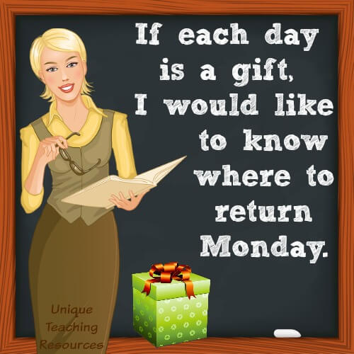 Funny quote about Monday:  If each day is a gift, I would like to know where to return Monday.