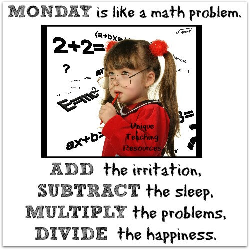Monday is like a math problem quote