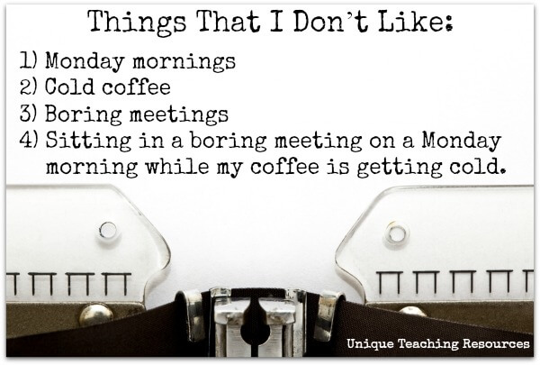 funny quote about things that I don't like about Monday mornings