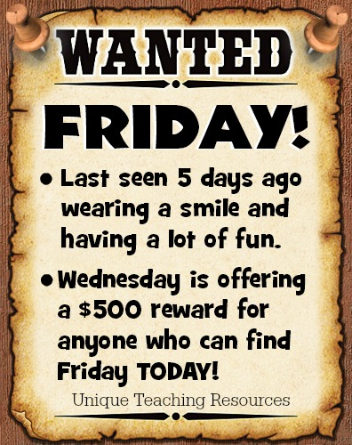 Wednesday funny wanted poster for Friday.