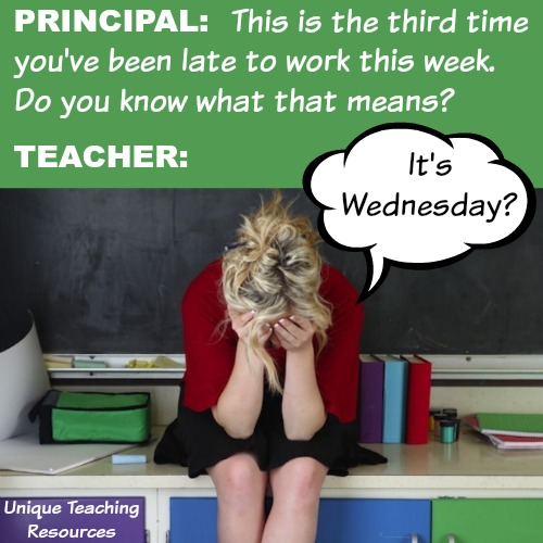 Funny Wednesday Quote Late To Work Teacher