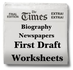 Biography Nonfiction Newspapers First Draft Pintable Worksheets
