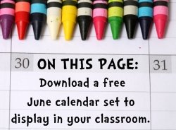 Download Free June Classroom Calendar Set