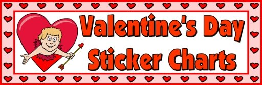 Valentine's Day Sticker and Incentive Charts