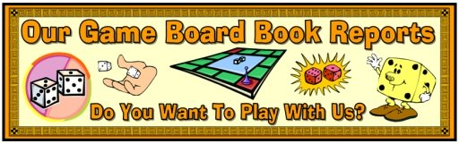 Game Board Book Report Projects Bulletin Board Banner