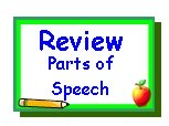 Go To Parts of Speech Review Page
