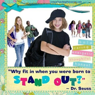 Why fit in when you were born to stand out? Dr. Seuss Quote