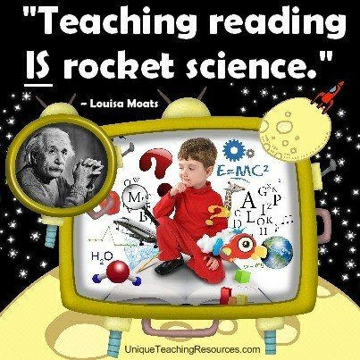 Teaching reading IS rocket science. Louisa Moats