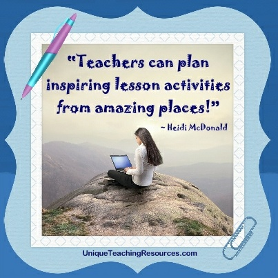 Teachers can plan inspiring lesson activities from amazing places!