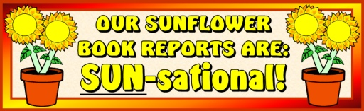 Spring Sunflower Book Report Projects Bulletin Board Display Banner Ideas