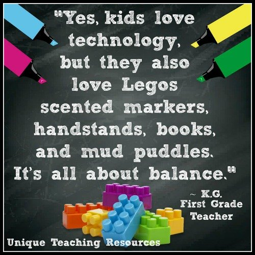 Yes, kids love technology, but they also love Legos. KG First Grade Teacher
