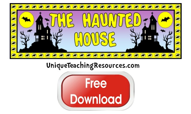 Click here to download this free Halloween Haunted House bulletin board display banner for your classroom.