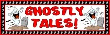 Free Halloween Ghostly Tales Bulletin Board Display Banner