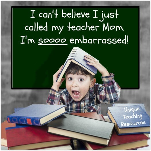 Funny Teacher Sayings Calling Teacher Mom