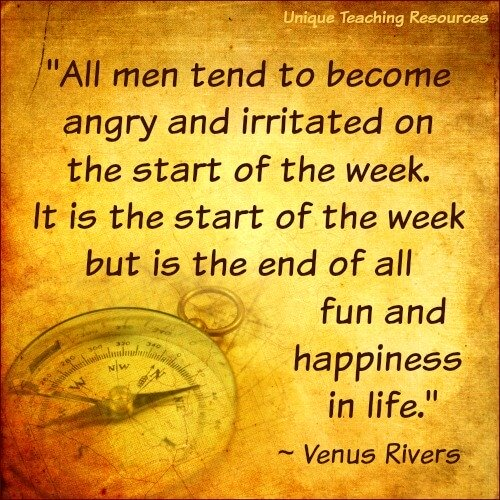 Quote about Monday and the start of the week ~ Venus Rivers