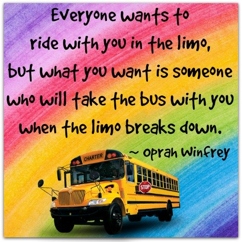 Oprah Winfrey quote: Everyone wants to ride with you in the limo.