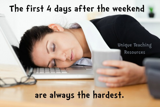 Thursday Quote:  The first 4 days after the weekend are always the hardest.